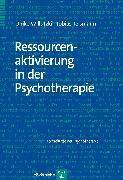 Cover-Bild zu Ressourcenaktivierung in der Psychotherapie (eBook) von Teismann, Tobias