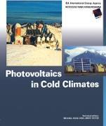 Cover-Bild zu Photovoltaics in Cold Climates (eBook) von Ross, Michael (Hrsg.)