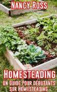 Cover-Bild zu Homesteading: Un guide pour débutants sur Homesteading (eBook) von Ross, Nancy