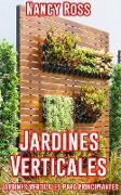 Cover-Bild zu Jardines Verticales: Jardines verticales para principiantes (eBook) von Ross, Nancy