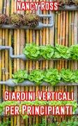 Cover-Bild zu Giardini Verticali per Principianti (eBook) von Ross, Nancy