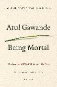 Cover-Bild zu Being Mortal: Medicine and What Matters in the End von Gawande, Atul