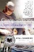 Cover-Bild zu Complications: A Surgeon's Notes on an Imperfect Science von Gawande, Atul