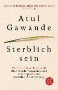 Cover-Bild zu Sterblich sein (eBook) von Gawande, Atul