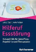 Cover-Bild zu Hilferuf Essstörung (eBook) von Voderholzer, Ulrich
