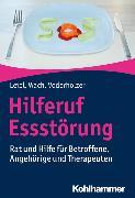 Cover-Bild zu Hilferuf Essstörung von Leibl, Carl