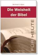 Cover-Bild zu Die Weisheit der Bibel für heute