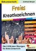 Cover-Bild zu Freies Kreativzeichnen / Sekundarstufe (eBook) von Berger, Eckhard