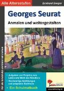 Cover-Bild zu Georges Seurat ... anmalen und weitergestalten (eBook) von Berger, Eckhard