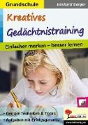 Cover-Bild zu Kreatives Gedächtnistraining / Grundschule (eBook) von Berger, Eckhard