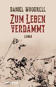Cover-Bild zu Zum Leben verdammt (eBook) von Woodrell, Daniel