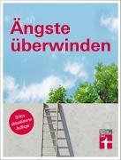Cover-Bild zu Ängste überwinden von Niklewski, Günter