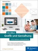Cover-Bild zu Grundkurs Grafik und Gestaltung (eBook) von Korthaus, Claudia