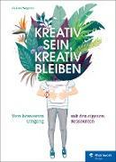 Cover-Bild zu Kreativ sein, kreativ bleiben (eBook) von Wegener, Gudrun