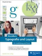Cover-Bild zu Grundkurs Typografie und Layout (eBook) von Korthaus, Claudia