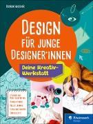 Cover-Bild zu Design für junge Designer*innen (eBook) von Wegener, Gudrun