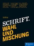 Cover-Bild zu Schrift. Wahl und Mischung (eBook) von Büschl, Kai