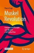 Cover-Bild zu Toigo, Marco: MuskelRevolution