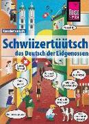 Cover-Bild zu Eggenberg, Christine: Schwiizertüütsch - das Deutsch der Eidgenossen