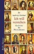 Cover-Bild zu Gleichauf, Ingeborg: Ich will verstehen