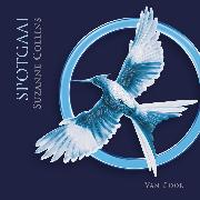 Cover-Bild zu Collins, Suzanne: Spotgaai (Audio Download)