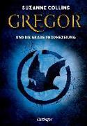Cover-Bild zu Collins, Suzanne: Gregor und die graue Prophezeiung