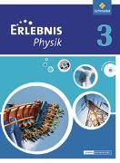 Cover-Bild zu Erlebnis Physik 3. Schülerband. Oberschulen. Niedersachsen