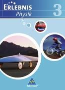 Cover-Bild zu Erlebnis Physik 3. Schülerband. Realschulen. Niedersachsen