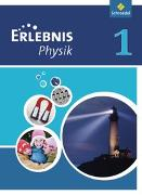 Cover-Bild zu Erlebnis Physik 1. Schülerband. Realschule. NRW