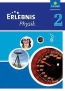 Cover-Bild zu Erlebnis Physik 2. Schülerband. Hessen