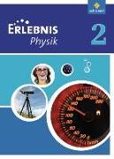 Cover-Bild zu Erlebnis Physik 2. Schülerband. Realschule. Nordrhein-Westfalen