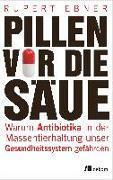 Cover-Bild zu Pillen vor die Säue von Ebner, Rupert