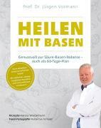 Cover-Bild zu Heilen mit Basen von Prof. Dr. Vormann, Jürgen