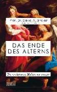 Cover-Bild zu Das Ende des Alterns von Sinclair, Prof. Dr. David A.