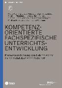 Cover-Bild zu Kompetenzorientierte fachspezifische Unterrichtsentwicklung (E-Book) (eBook) von Huber, Verena