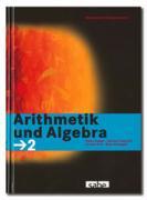 Cover-Bild zu Arithmetik und Algebra, Mathematik Sekundarstufe I, Band 2, Schülerbuch von Cotter, Peter