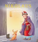 Cover-Bild zu Fritsch, Marlene: Warum Nikolaus am liebsten heimlich schenkt