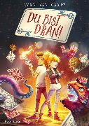 Cover-Bild zu van Caart, Lynn: Du bist dran! (eBook)