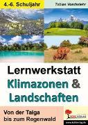 Cover-Bild zu Lernwerkstatt Klimazonen & Landschaften (eBook) von Vonderlehr, Tobias