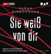 Cover-Bild zu Sie weiß von dir von Pinborough, Sarah