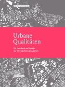 Cover-Bild zu Urbane Qualitäten von Netzwerk Stadt und Landschaft der ETH Zürich