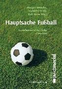Cover-Bild zu Hauptsache Fußball von Brandes, Holger (Hrsg.)