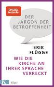 Cover-Bild zu Der Jargon der Betroffenheit von Flügge, Erik