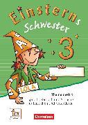 Cover-Bild zu Einsterns Schwester, Sprache und Lesen - Ausgabe 2015, 3. Schuljahr, Themenheft 1, Verbrauchsmaterial von Schumpp, Annette