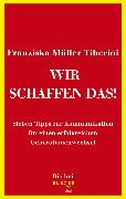 Cover-Bild zu Wir schaffen das! (eBook) von Tiberini, Franziska Müller