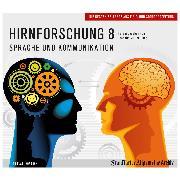 Cover-Bild zu Hirnforschung 8 (Audio Download) von Archiv, Frankfurter Allgemeine