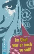 Cover-Bild zu Im Chat war er noch so süss von Weber, Annette