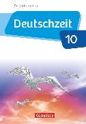 Cover-Bild zu Deutschzeit, Östliche Bundesländer und Berlin, 10. Schuljahr, Schülerbuch von Behlert, Susanne