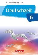 Cover-Bild zu Deutschzeit, Baden-Württemberg, Band 6: 10. Schuljahr, Schülerbuch von Behlert, Susanne