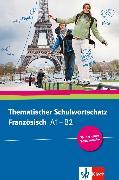 Cover-Bild zu Bosse, Gabrielle: Thematischer Schulwortschatz Französisch